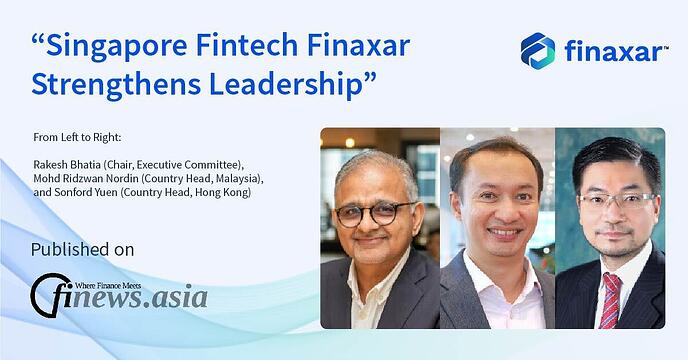 Singapore Fintech Finaxar Strengthens Leadership