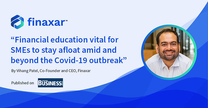 Financial education vital for SMEs to stay afloat amid and beyond the Covid-19 outbreak
